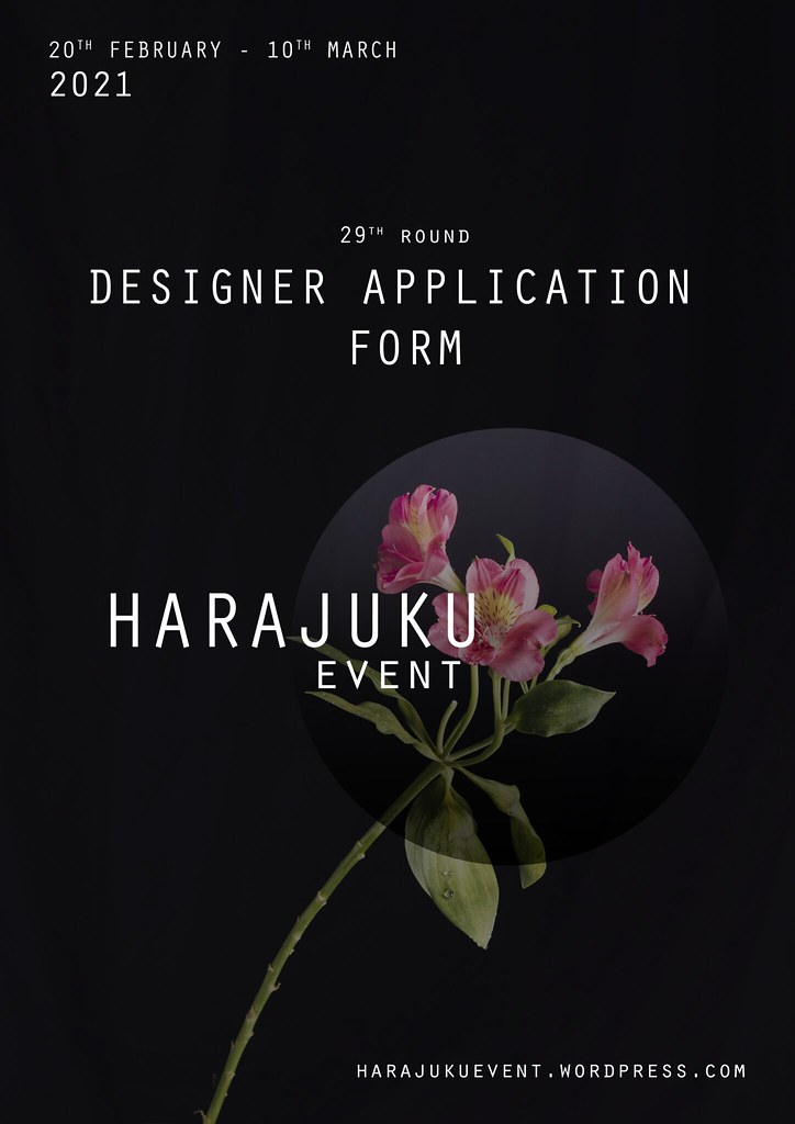 Harajuku 原宿 Event – 29th Round DESIGNERS APPLICATION FORM