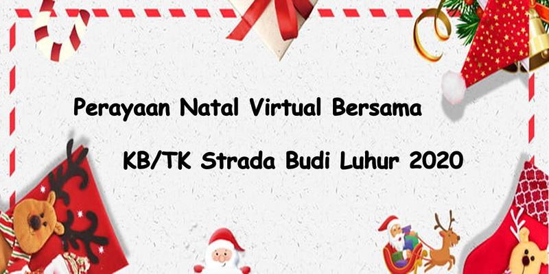 Perayaan Natal Virtual Bersama TK Strada Budi Luhur