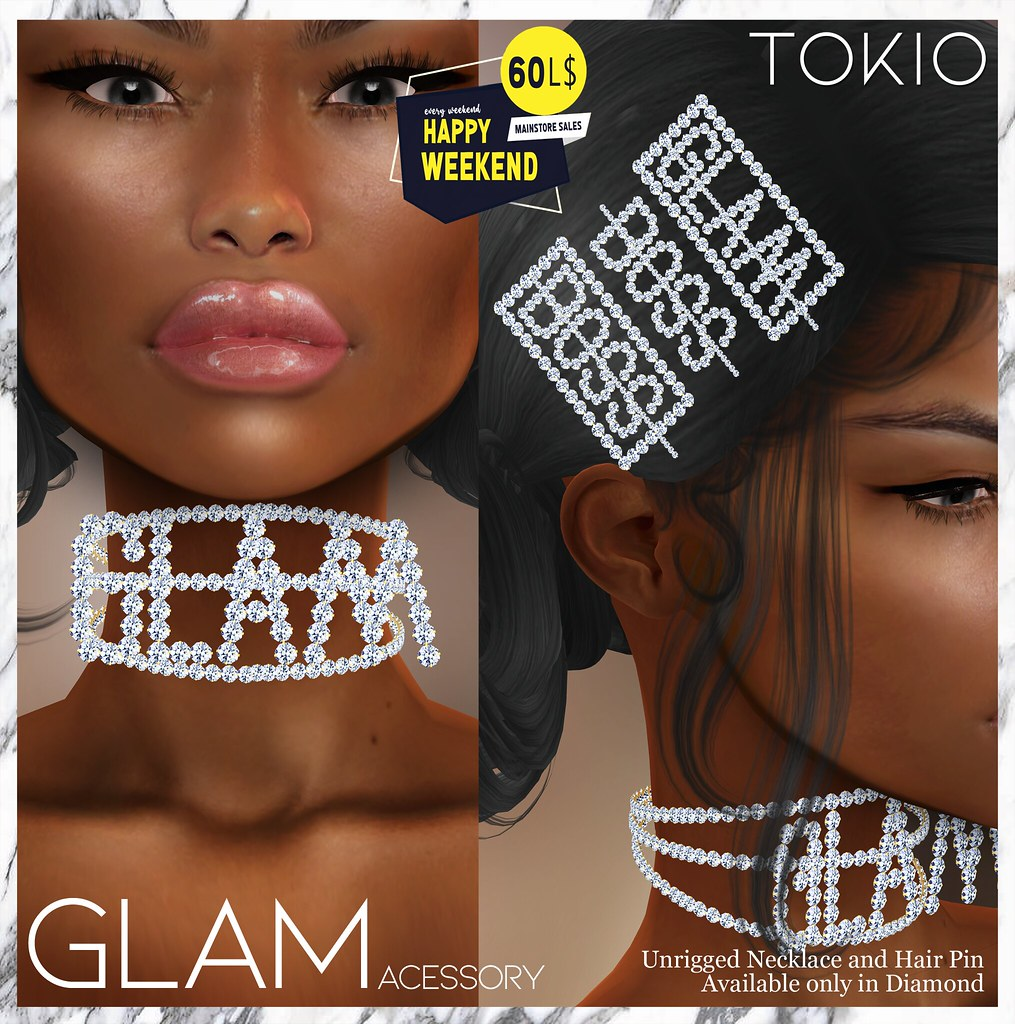 TOKIO Acessory - GLAM & BOSS - Happy Weekend L$60 @Mainstore!!