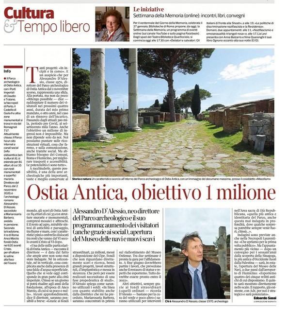 ROMA ARCHEOLOGICA & RESTAURO ARCHITETTURA 2021. Ostia Antica: «Obiettivo un milione di visitatori. E ora il Museo delle navi». Corriere Della Sera (25/01/2021).  S.v., LA REPUBBLICA (17|04|2014), p. 35 & OSTIA-ANTICA.ORG (2014|2006).