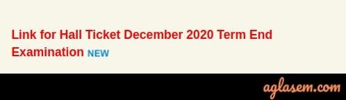 IGNOU Term End Exam Dec 2020 Hall Ticket