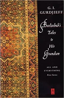 Beelzebubs Tales to his Grandson - G. I. Gurdjieff
