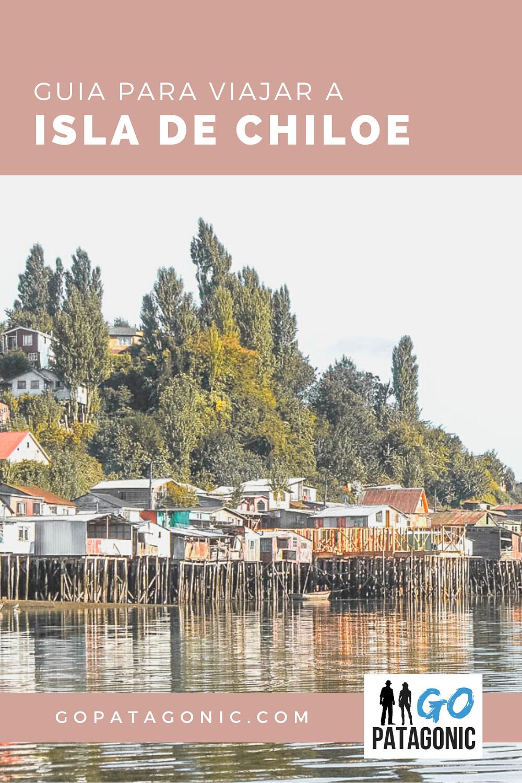 Guía para viajar a Chiloé