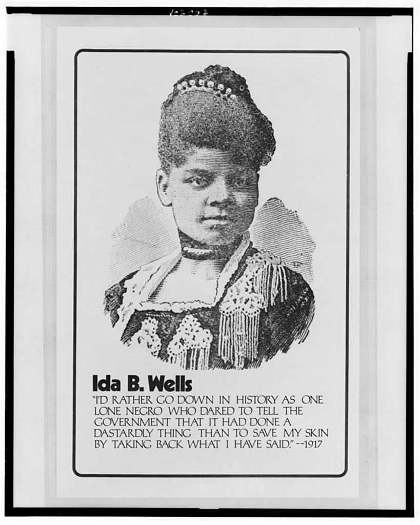 Ida B. Wells--I'd rather go down in history as one lone Negro who dared to tell the government that it had done a dastardly thing ... (LOC)