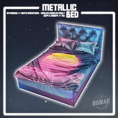 NOMAD // Metallic Beds @ PLANET29