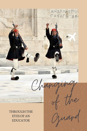 Through the Eyes of an Educator: Changing of the Guard