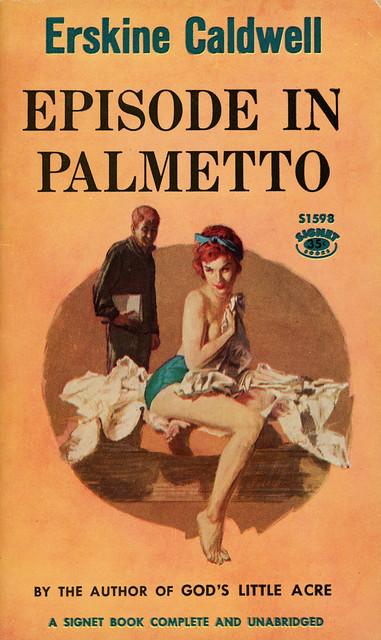Signet Books S1598 - Erskine Caldwell - Episode in Palmetto