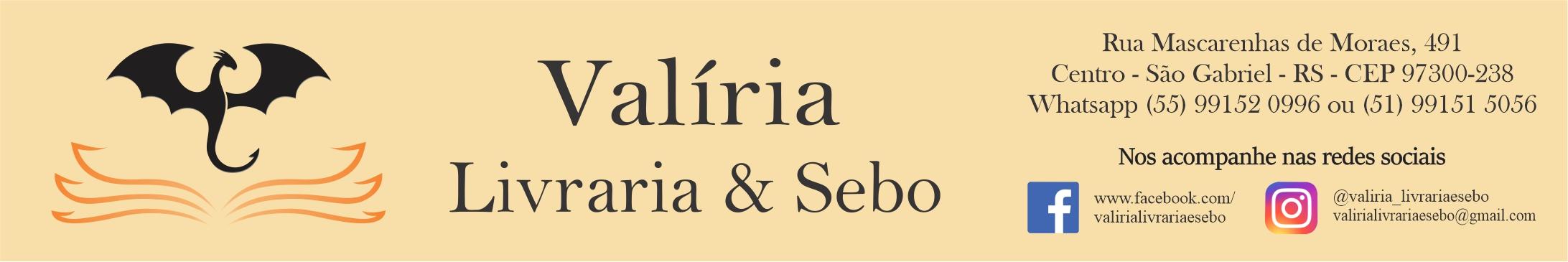 Valíria Livraria & Sebo - vem para Valíria!