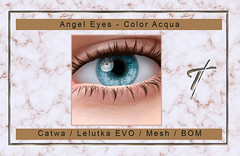 Tville - Angel Eyes *Acqua*