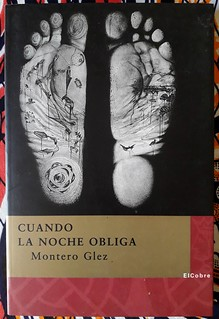 Montero Glez, cuando la noche obliga