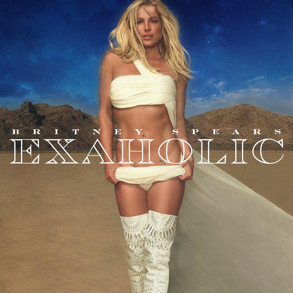 Britney Spears - Exaholic