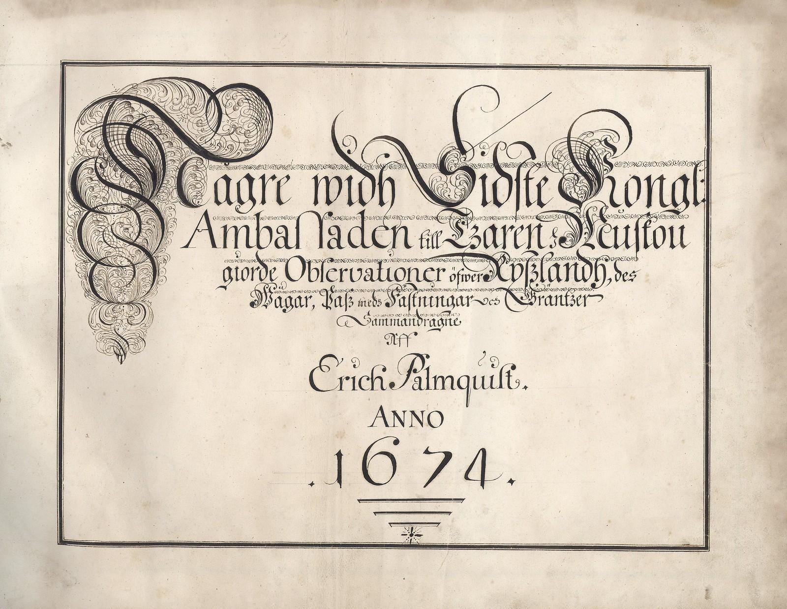 1674. Иллюстрированный отчет шведского военного разведчика инженер-капитана Эрика Пальмквиста