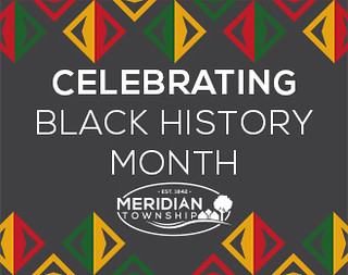 Meridian Township Recognizes Black History Month