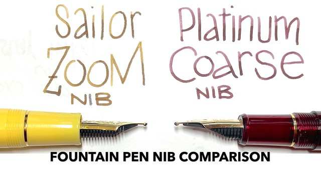 Fountain Pen Nib Comparison - Sailor Zoom vs. Platinum Double Broad (Coarse)