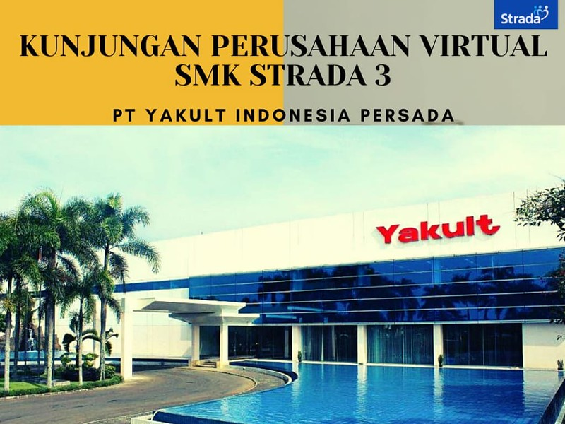 Kunjungan Perusahaan Virtual bersama PT. Yakult Indonesia Persada