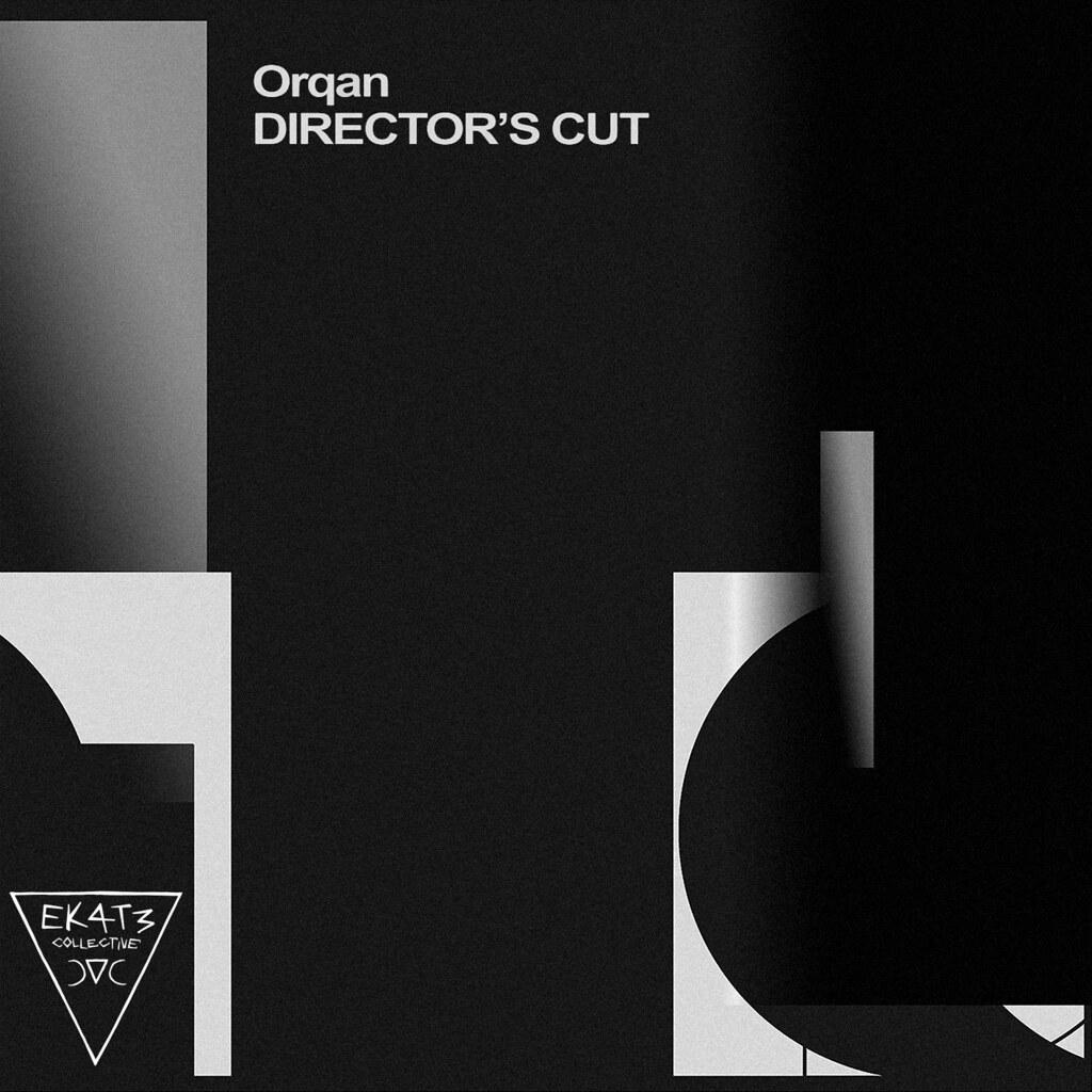 [EKT-CD-011] Orqan - Director's Cut