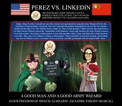 61 Alejandro Evaristo Perez vs Linkedin Corporation - US Federal Court Case -  The Army Wizard of OZ - $2BN Satire Pardoy Musical