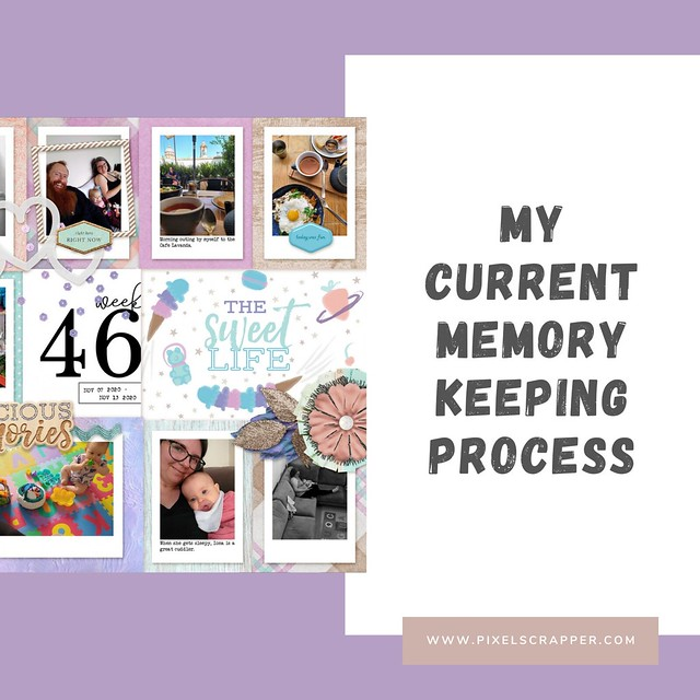 My Current Memory Keeping Process