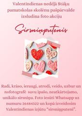 Valentīndienas nedēļā Stāķu pamatskolas skolēnu pašpārvalde izsludina foto akciju Sirsninputenis