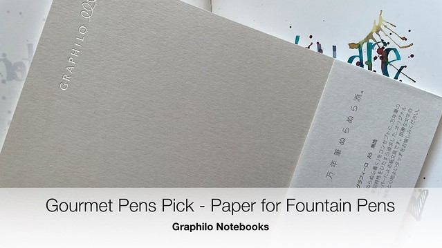 Gourmet Pens Pick - Paper for Fountain Pens Graphilo Notebooks