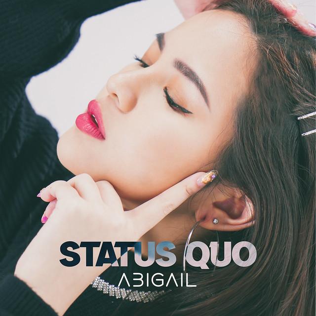 ABIGAIL - STATUS QUO