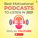Listen Best Podcasts of 2021