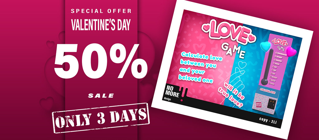 [NOMORE] LOVE GaMe – VALENTINE'S DAY PROMO 50% LAST 3 DAYS