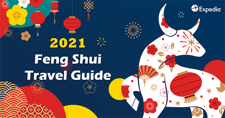 Expedia 2021 Feng Shui Travel Guide