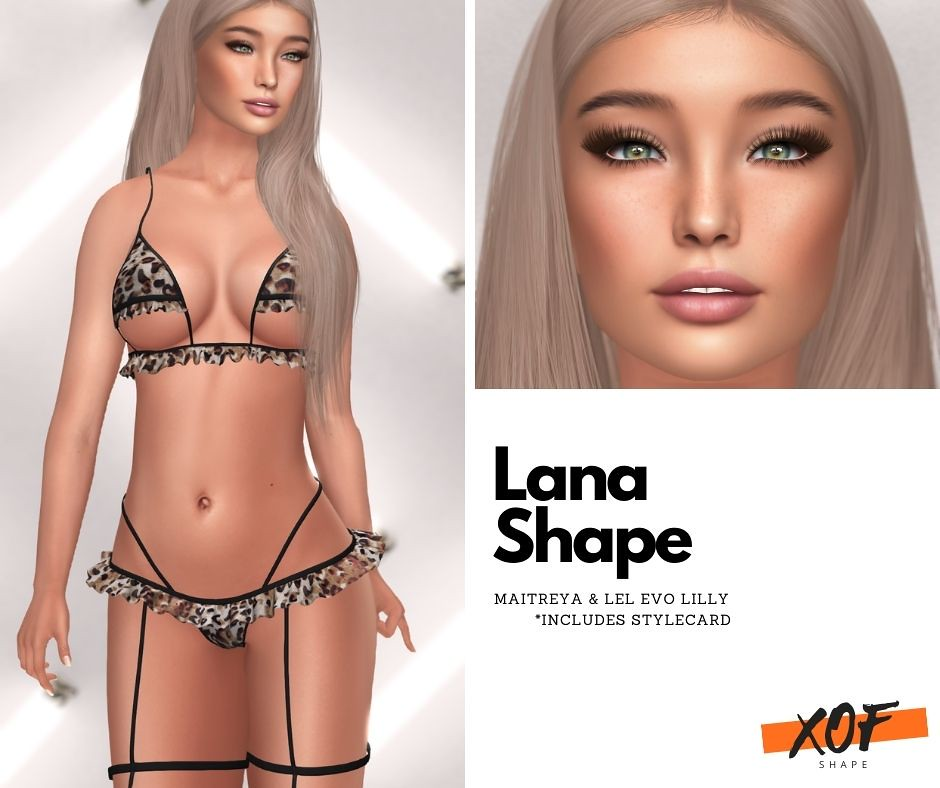 XOF – Lana Shape (Pic)