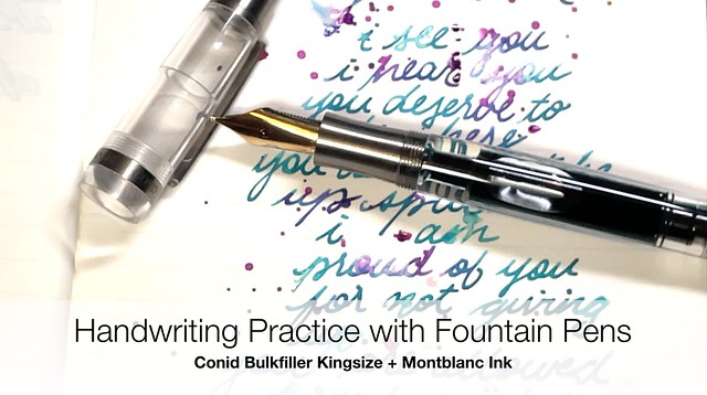 Handwriting Practice with Fountain Pens - Conid Kingsize Bulkfiller + Montblanc Ink