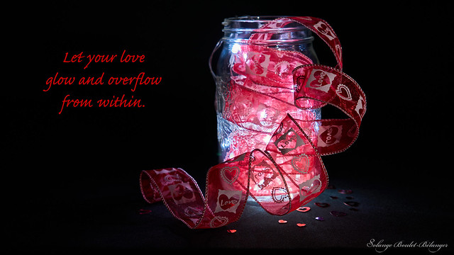 Let Your Love Glow and Overflow From Within
