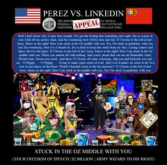 64 Alejandro Evaristo Perez vs Linkedin Corporation - US Federal Court Case -  The Army Wizard of OZ - $2BN Judge Edward Davila Stuck in the Middle with You song