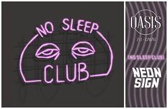 "Oasis: ""No Sleep Club"" Neon Sign"
