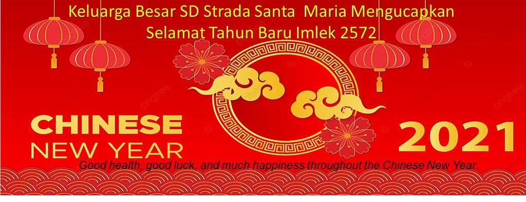 PERAYAAN TAHUN BARU IMLEK 2572 SD STRADA SANTA MARIA TANGERANG 12 FEBRUARI 2021