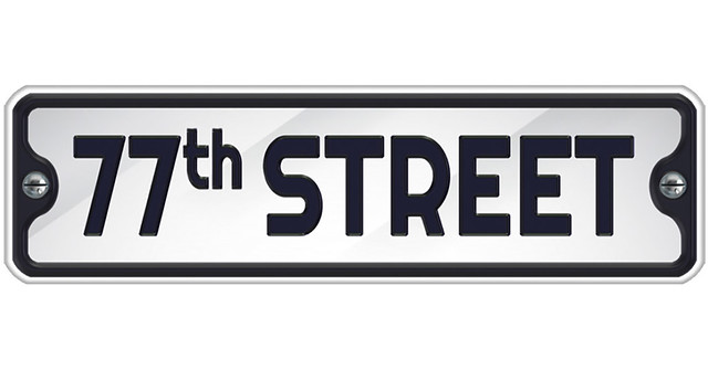 Introducing 77th Street!