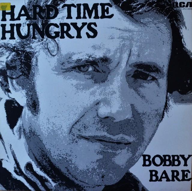 Bobby Bare - Hard Time Hungrys