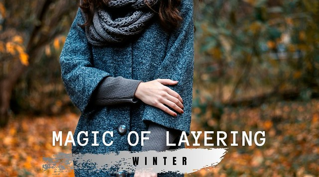 Magic of Layering Tanvii.com