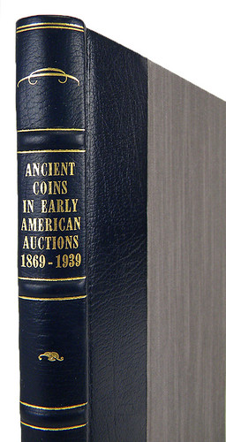 Ancient Coins in Early American Auctions Deluxe spine | by Numismatic Bibliomania Society