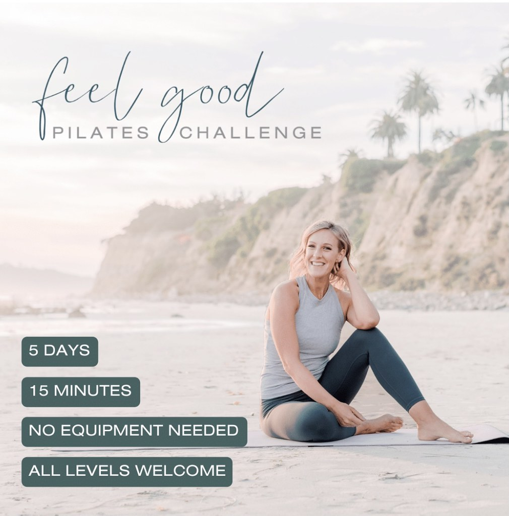 Join me for the Feel Good Pilates Challenge