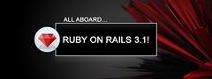 All Aboard…Ruby on Rails 3.1!