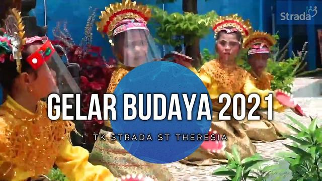 GELAR BUDAYA  TK STRADA SANTA THERESIA TP.2020-2021