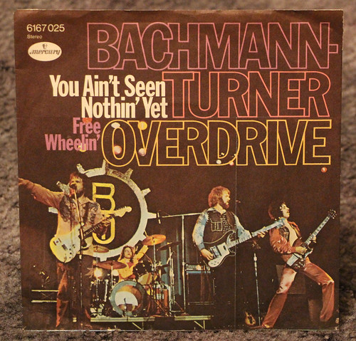 Bachman Turner Overdrive - You Ain't Seen Nothin Yet - Retro Vinyl Record | by big_jeff_leo