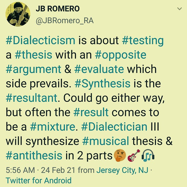 #Dialectician III coming up to #JBRomero TV📺Meanwhile, watch Parts I (#Thesis) & II (#Antithesis)🎸