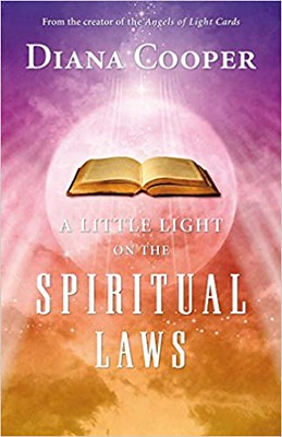 A Little Light On The Spiritual Laws - Diana Cooper