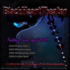 BlackHeartTheater - Fantasy Faire Spring 2021 showtimes