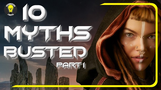 TOP 10 MYTHS BUSTED-PART 1