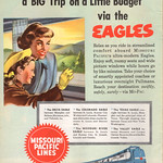 Sat, 2014-01-25 13:47 - Relax as you ride in streamlined comfort aboard Missouri Pacific's ultra-modern Eagles.  Five services from which to choose.
