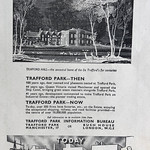 Mon, 2018-05-14 13:39 - A press advert from the Manchester Guardian's Civic Week 1926 supplement for the Trafford Park Industrial Estate. The Industrial Estate, established in the early years of the twentieth century, was one of the UK's first planned industrial areas and it attracted some big names such as Ford (before the move to Dagenham), Metro-Vick's electrical works and Kelloggs amongst many others. A network of railways and tramways served the area and one other great advantage was its proximity to Manchester and Salfords Docks as the Ship Canal formed it's northern boundaries. As the advert shows it was for centuries before the De Trafford's sold up a country estate.  In the late 20th century, almost 100 years on from this advert, we find that the docks as a working port gone and all of the big industrial concerns closed down.  This is now an area of huge change and regeneration, connected by Metrolink, including museums and media businesses as well as housing. Retail in the form of the massive out of town Trafford shopping centre dominates the western side of the estate.