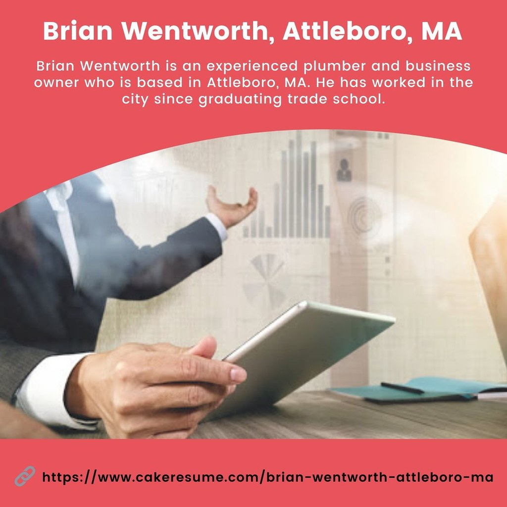 Brian Wentworth, Attleboro, MA - Business Owner