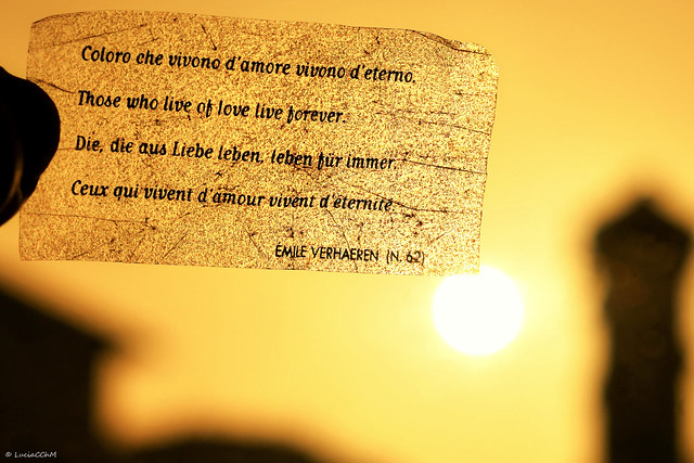 Those who live of Love live forever